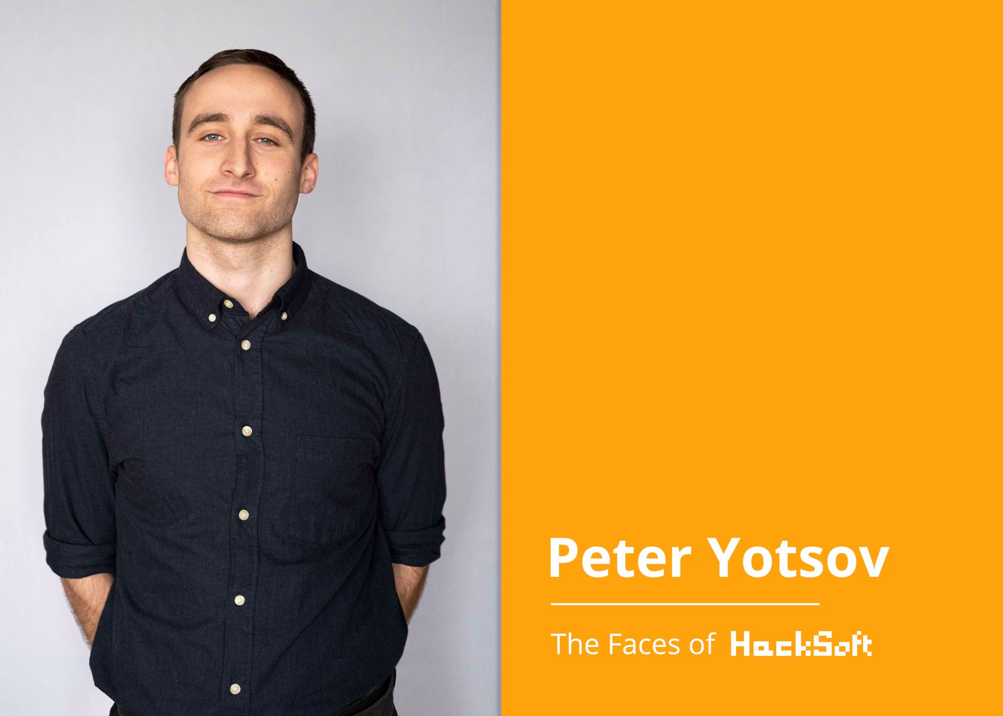 Behind any successful company, stands a motivated team. We would love to introduce you to Peter Yotsov.